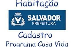 Programa Casa Vida Prefeitura Salvador BA